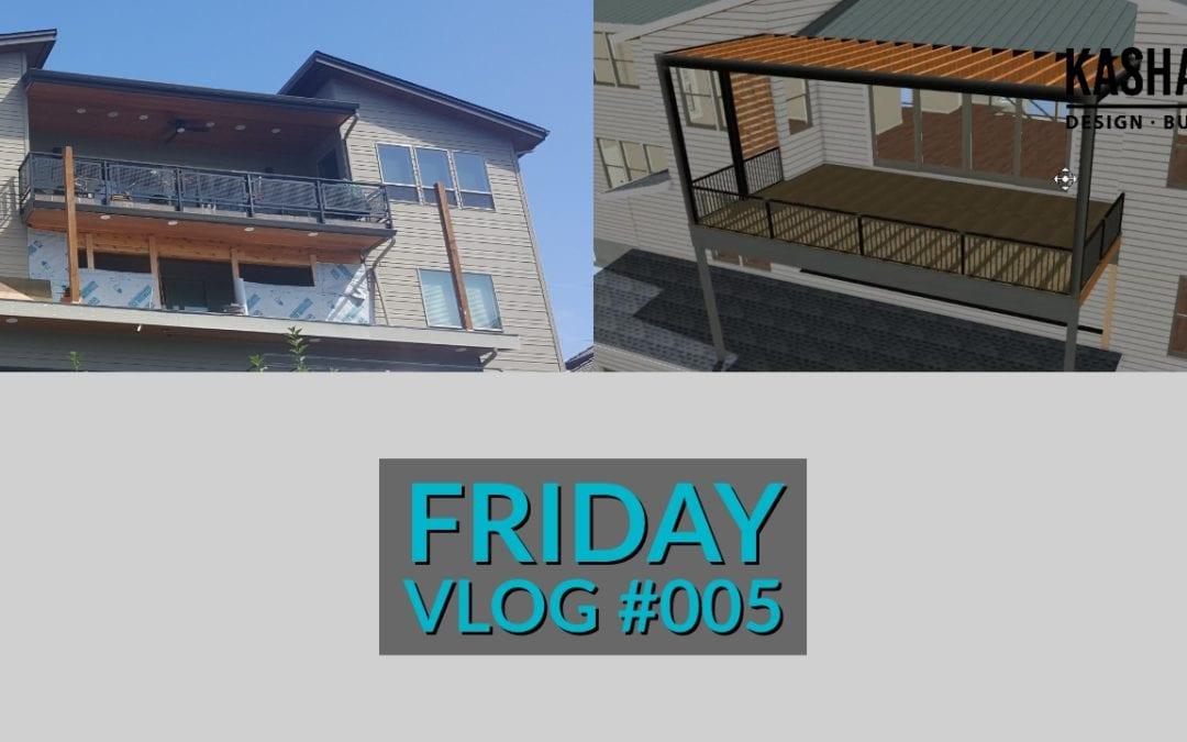 Friday Video Blog #005